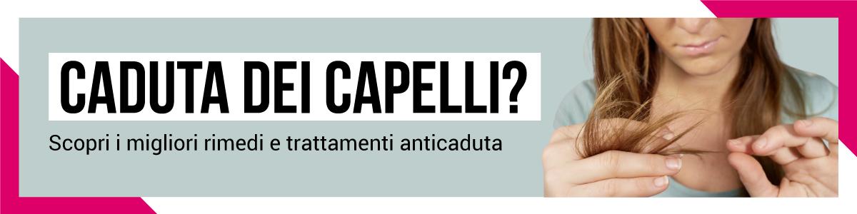 Prodotti Anticaduta dei Capelli, scopri tutte le promozioni